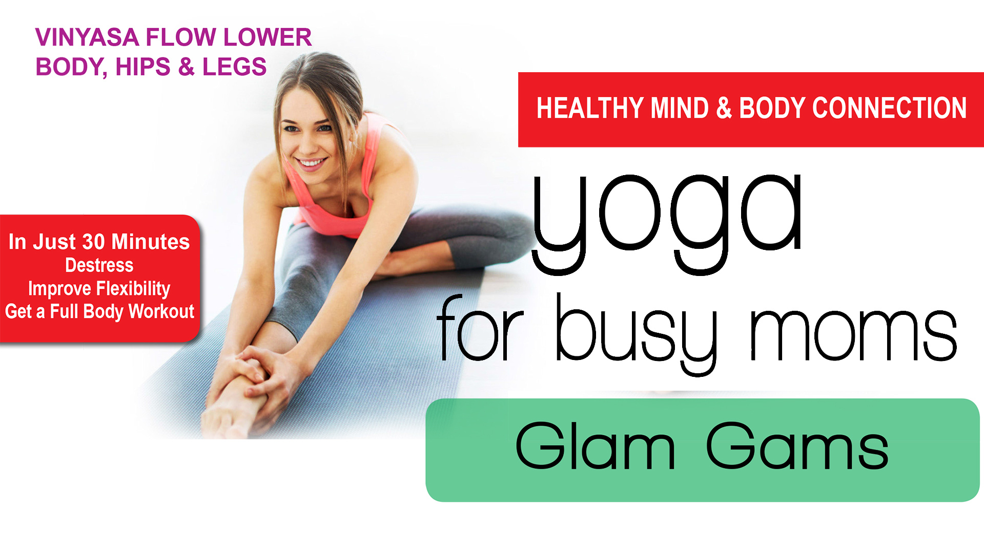 A7063 - Vinyasa Flow Lower Body, Hips & Legs - Glam Gams