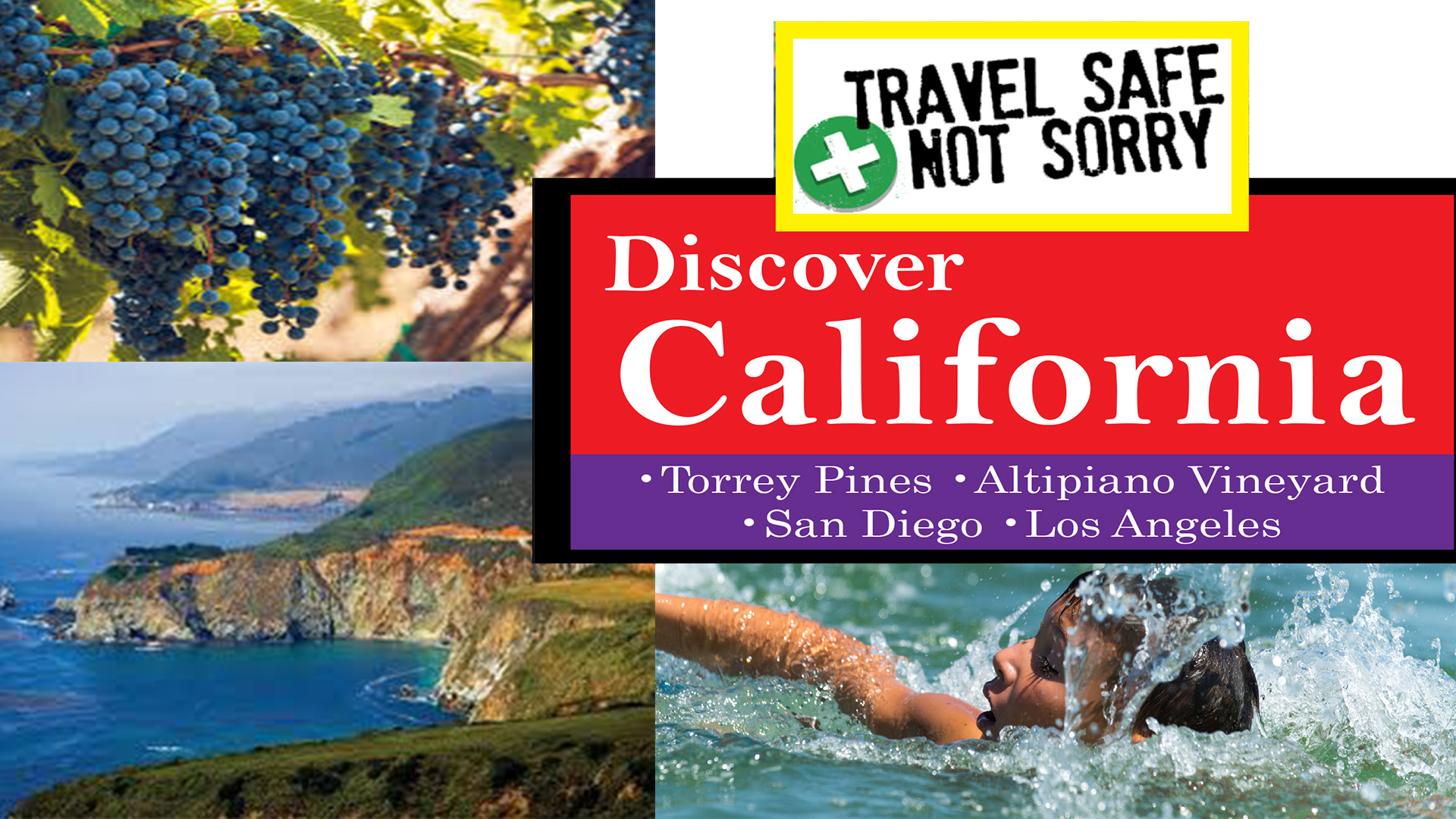 T8931 - Travel Safe, Not Sorry  Discover California