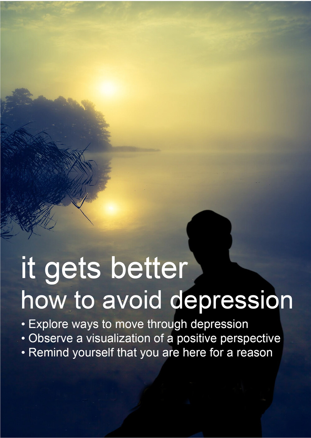 C73 - It Gets Better - How to Avoid Depression