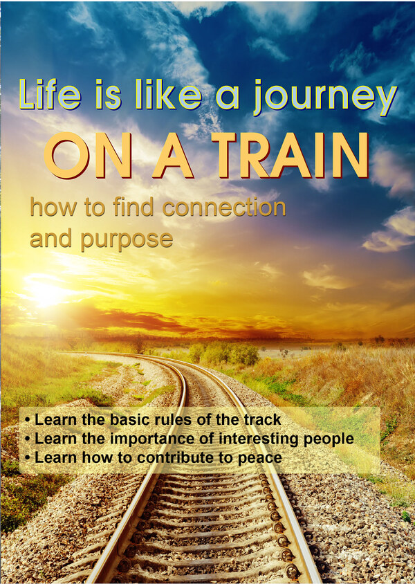 C78 - Life is Like a Journey on a Train - How to Find Connection & Purpose