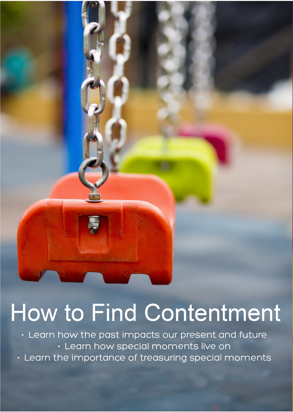 C81 - How to Find Contentment - Learn How The Past Impacts our Present & future