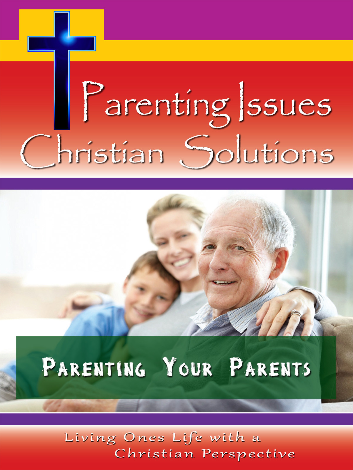 CH10027 - Parenting Your Parents