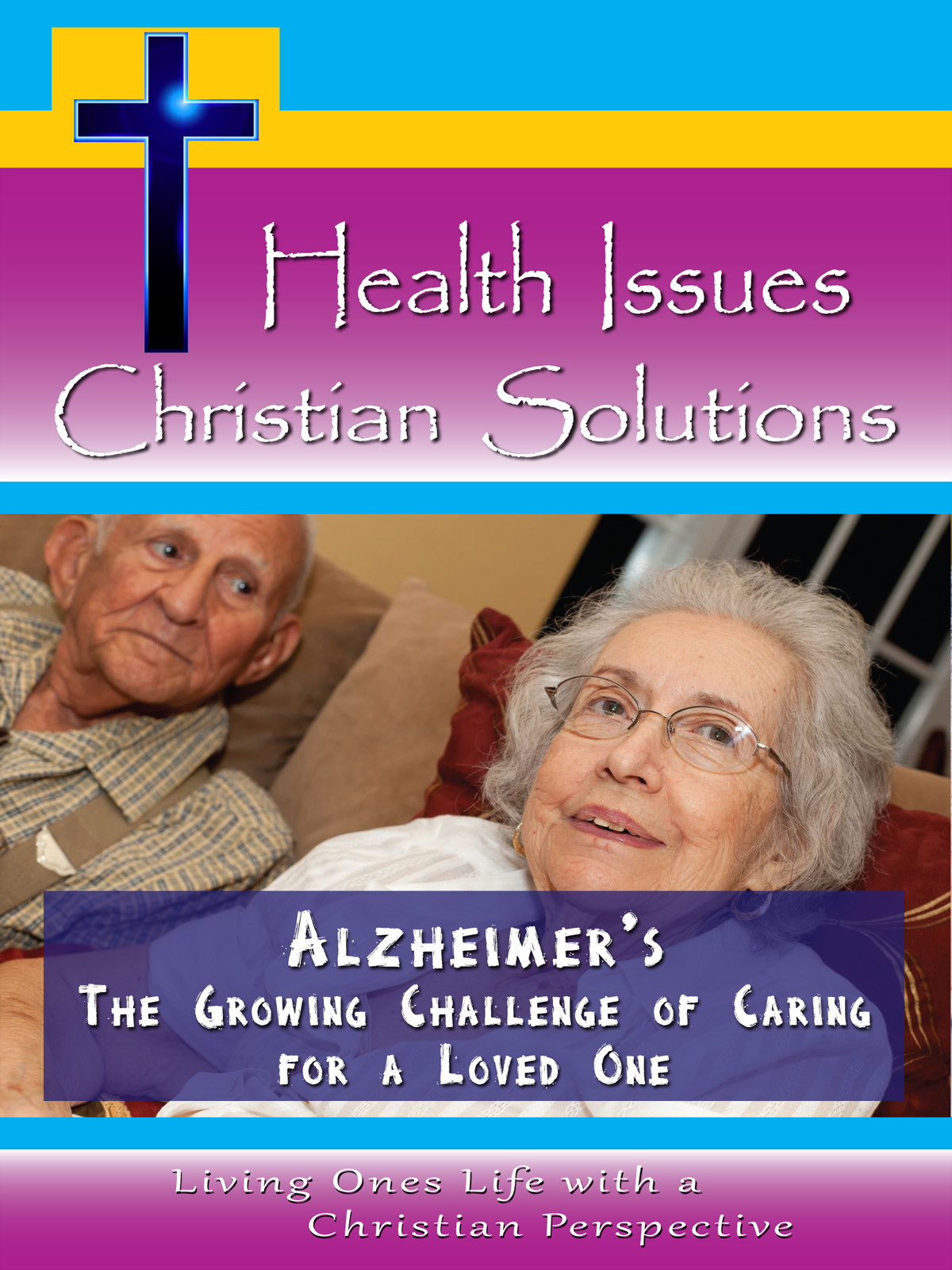 CH10030 - Alzheimer's The Growing Challenge of Caring for a Loved One