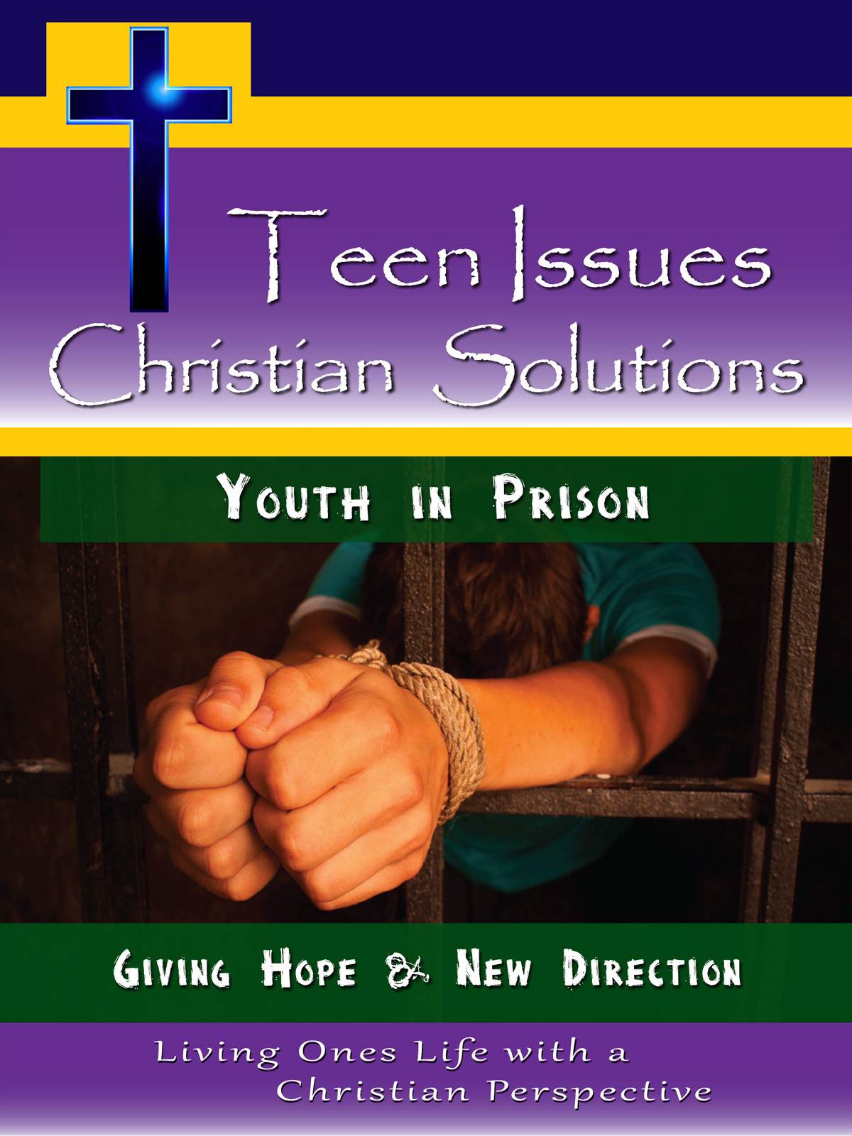 CH9994 - Youth in Prison Giving Hope & New Direction