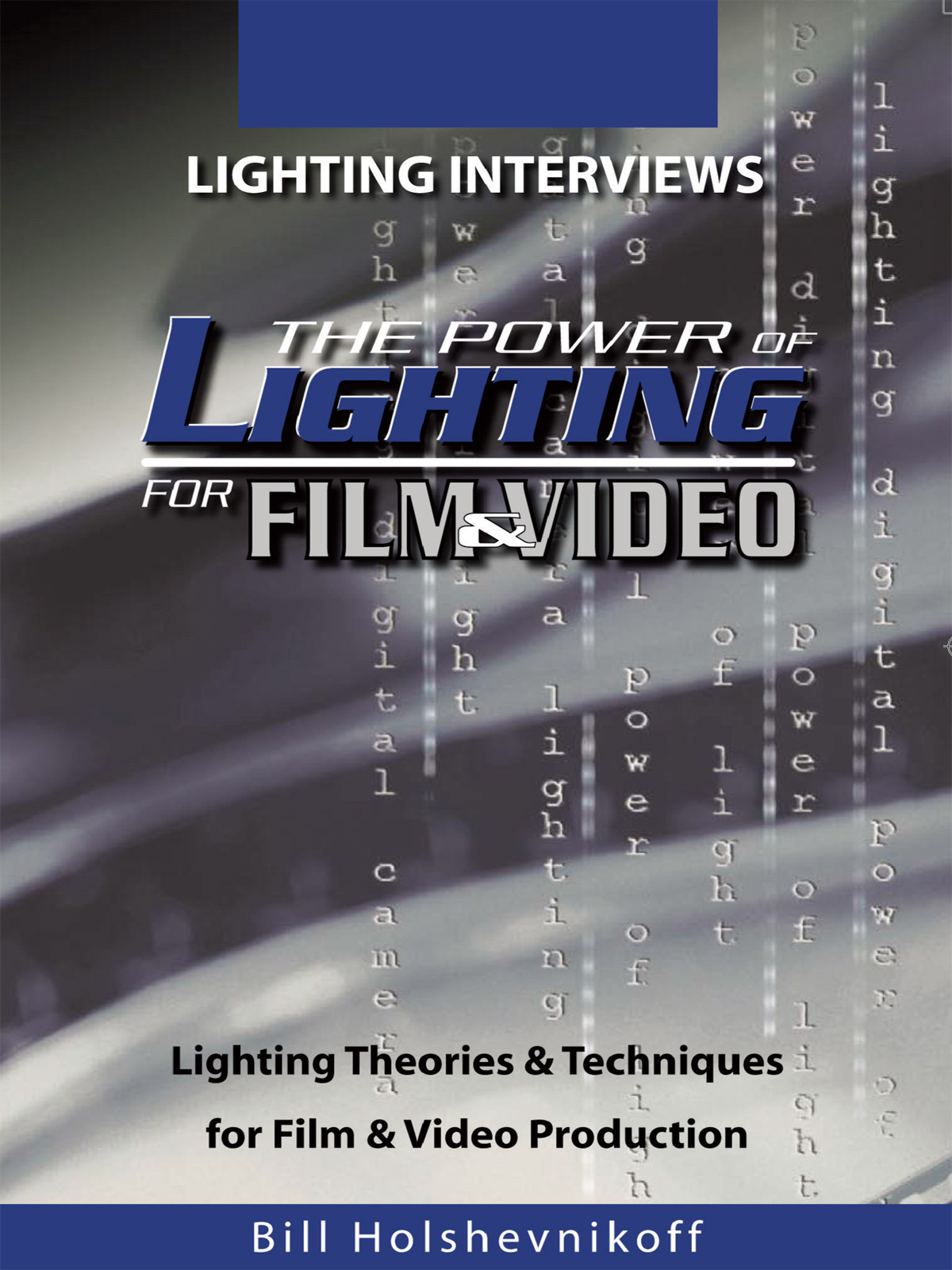 F2670 - Power Of Lighting For Film & Video Lighting Interviews