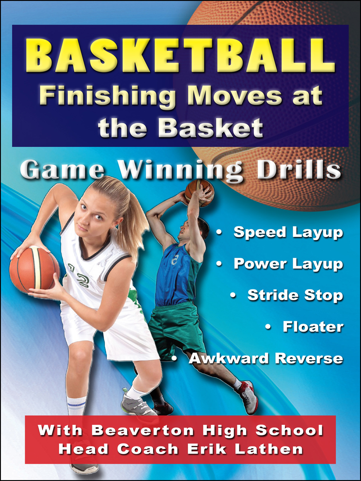 K4210 - Basketball Finishing Moves at the Basket