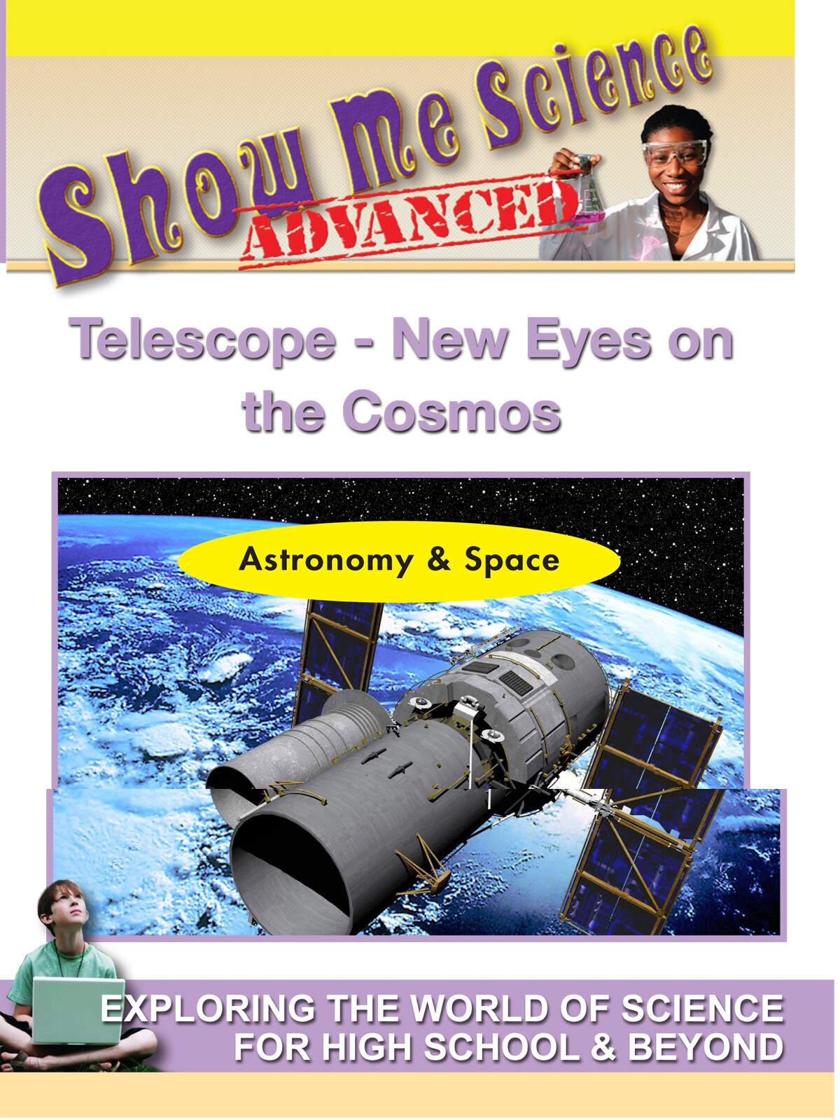 K4619 - Astronomy & Space Telescope New Eyes on the Cosmos