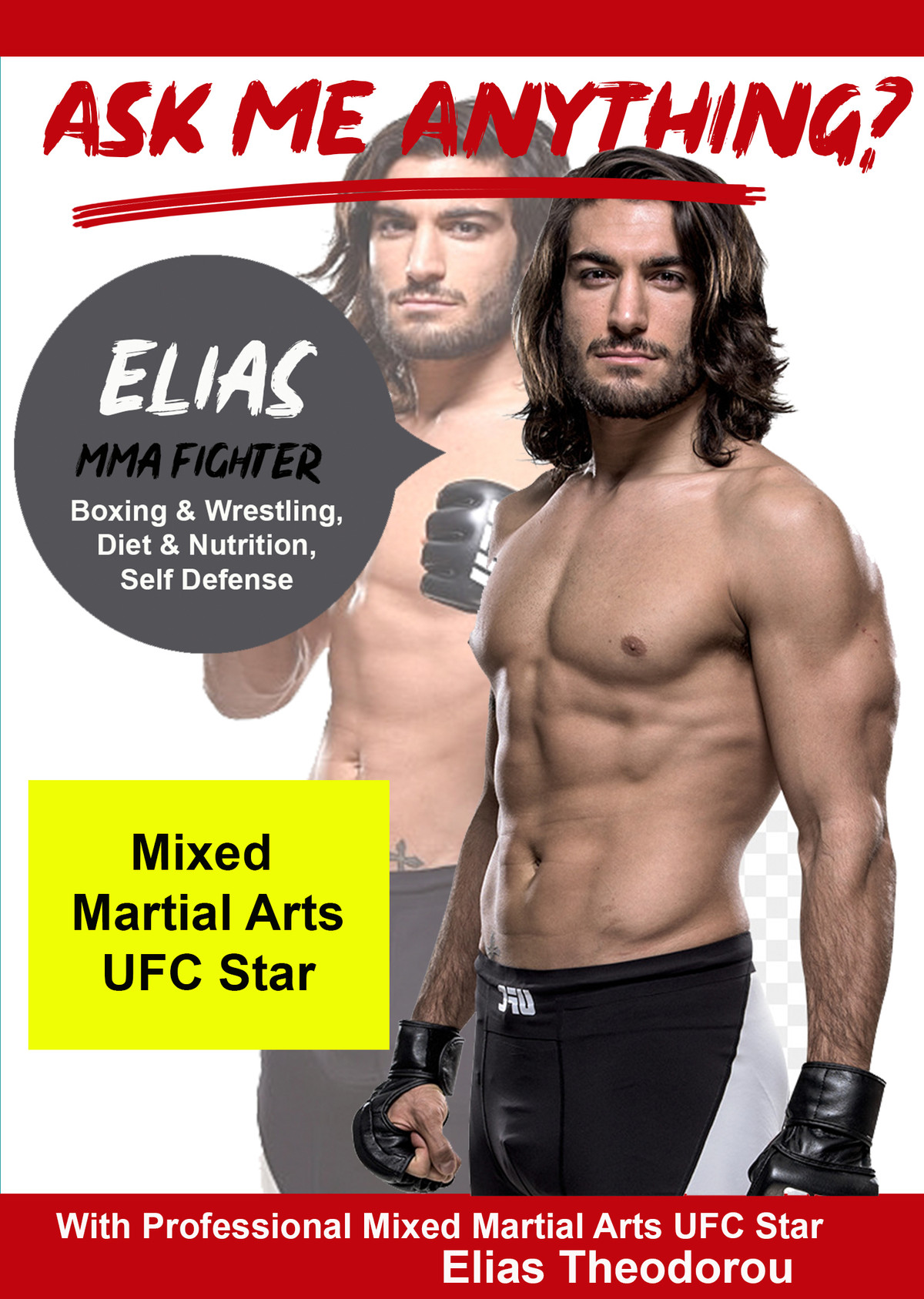 K4835 - Ask Me Anything about being a MMA Fighter with Professional Mixed Martial Arts UFC Star Elias Theodorou