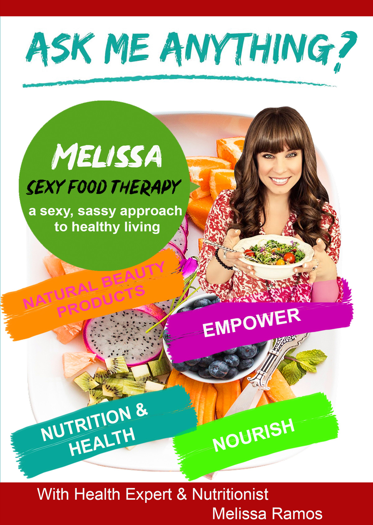 K4842 - Ask Me Anything about Sexy Food Therapy with Health Expert Melissa Ramos  - Learn How To Eat Right & Improve Your Digestive System