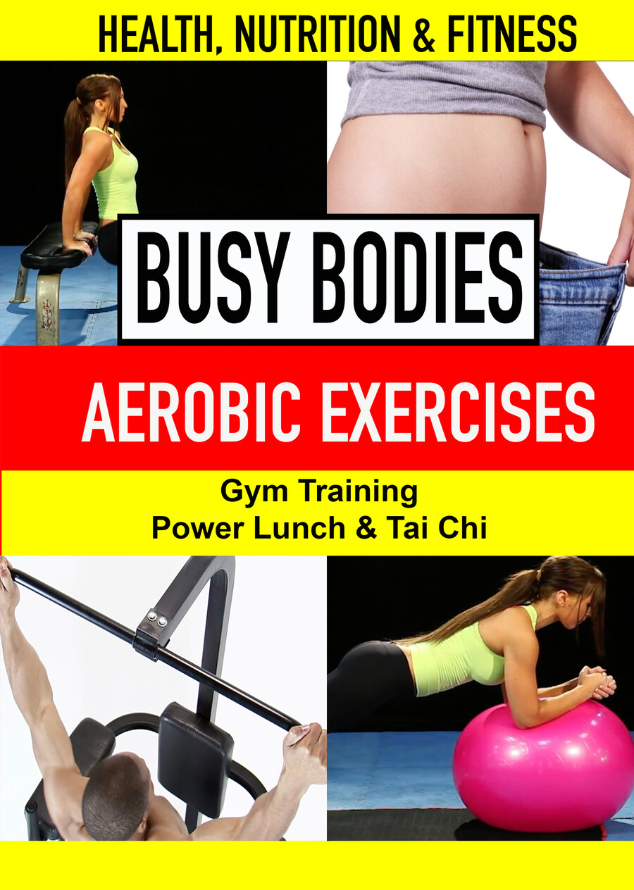 K4949 - Aerobic, Gym exercises, Gym training, Gym facts, Power lunch, Tai Chi
