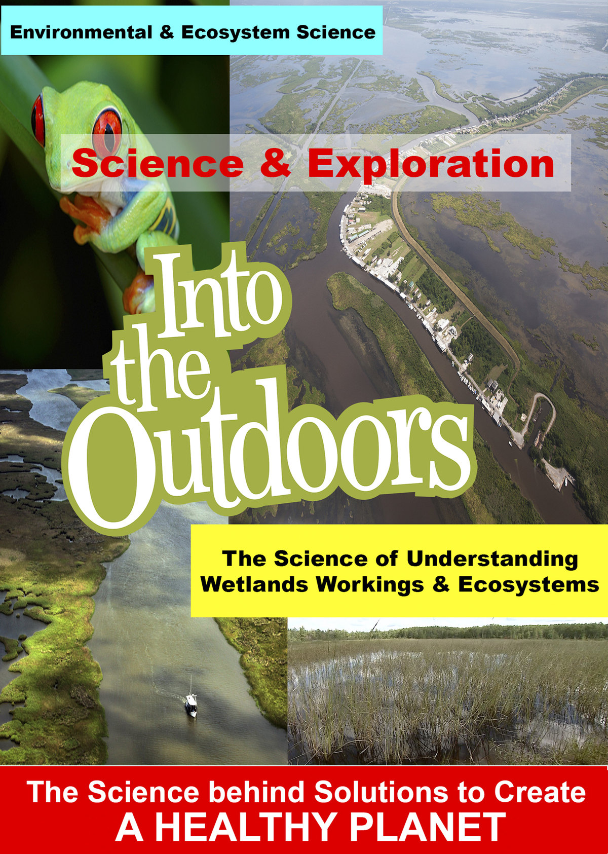 K4989 - The Science of Understanding Wetlands Workings & Ecosystems