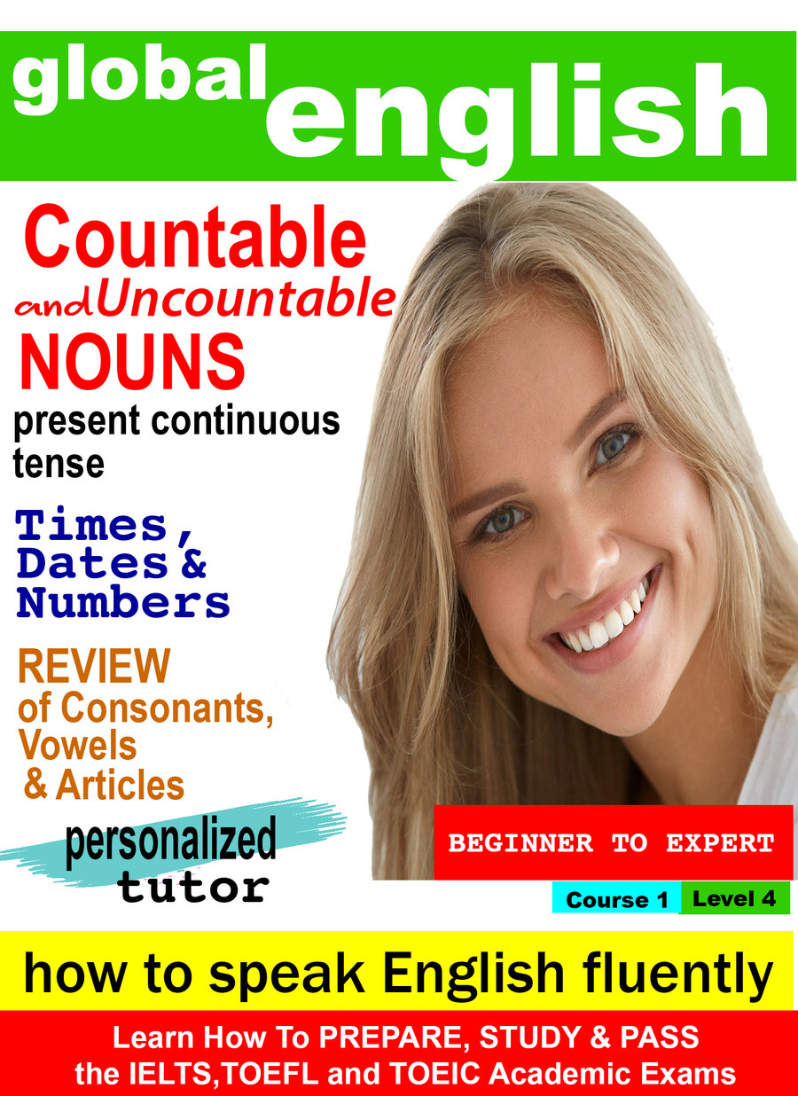 K7004 - Countable and Uncountable Nouns, Present Continuous Tense,Times, Dates & Numbers, Review of Consonants and Vowels, Review of Articles