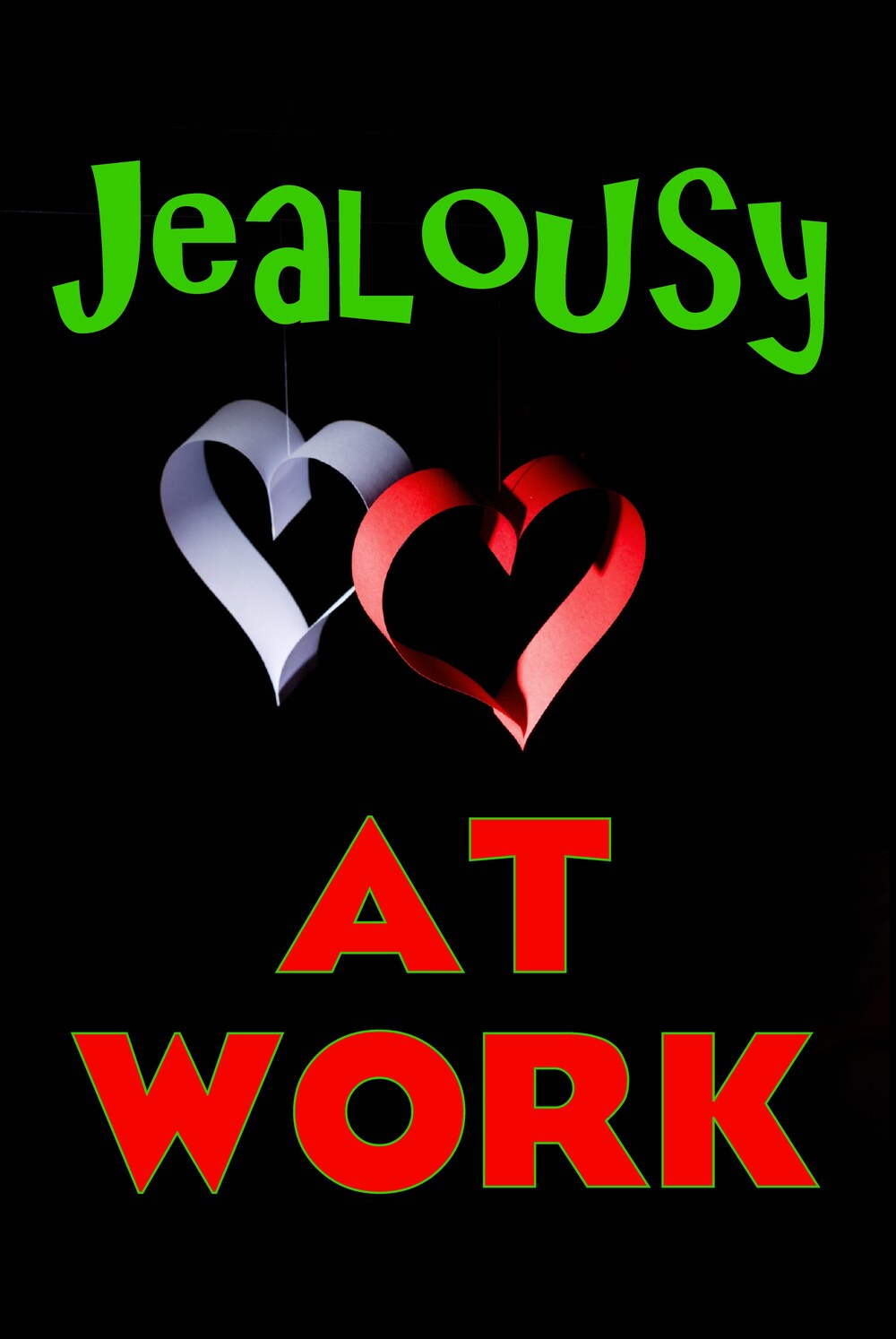 L7015 - Jealousy at Work