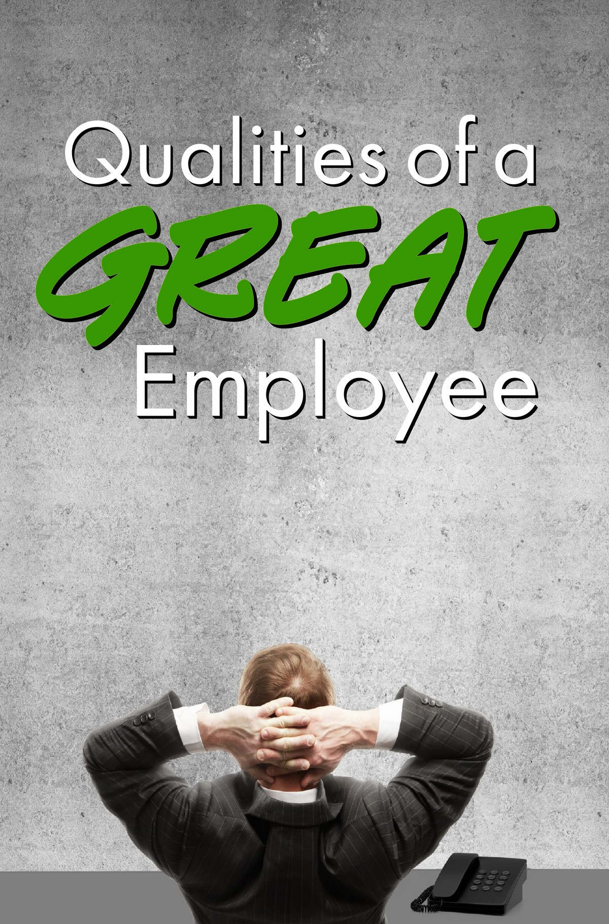 L7023 - Qualities of a Great Employee