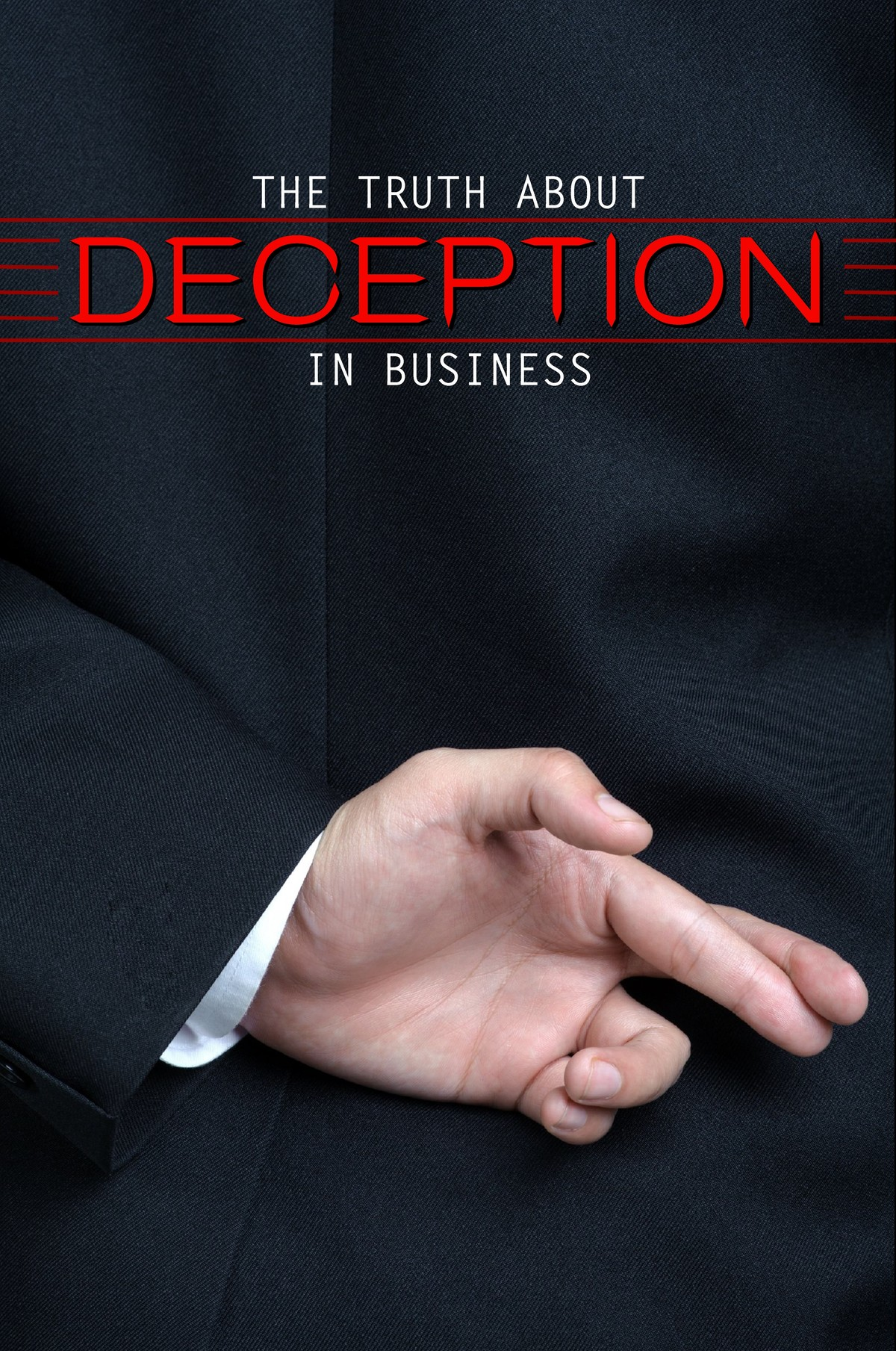 L7029 - The Truth About Deception in Business