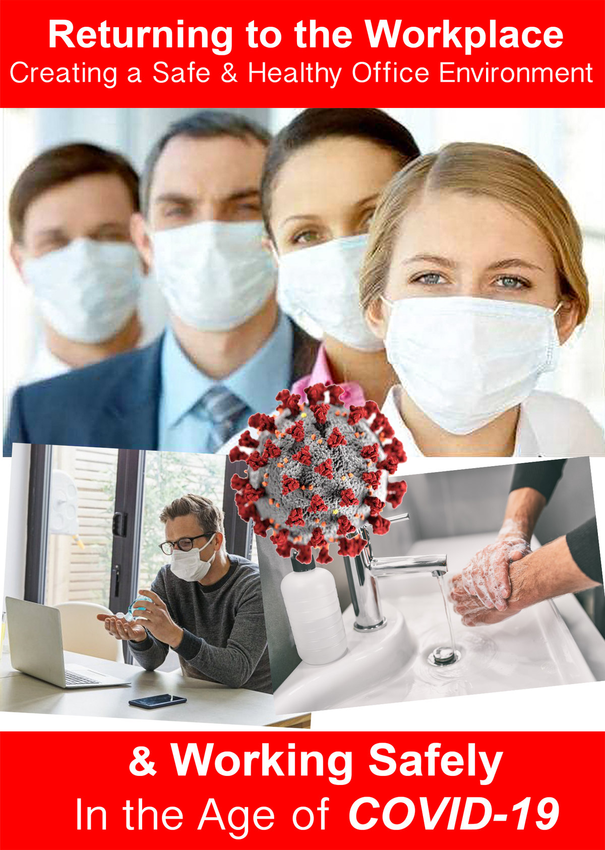 L7082 - Returning to the Workplace - Creating a Safe and Healthy Office Environment and Working Safely in the Age of the COVID-19 Pandemic