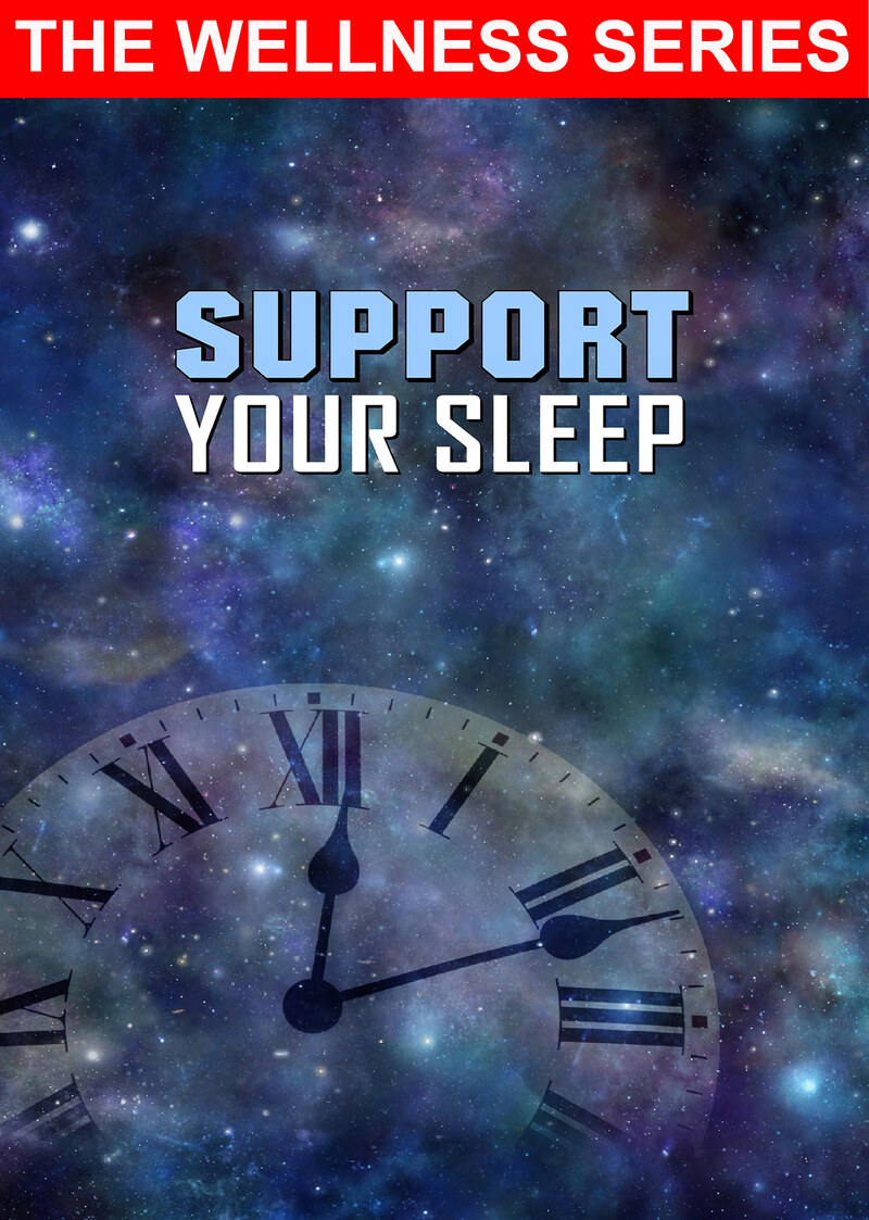 L7089 - Support Your Sleep and Improve the Health and Quality of Your Life