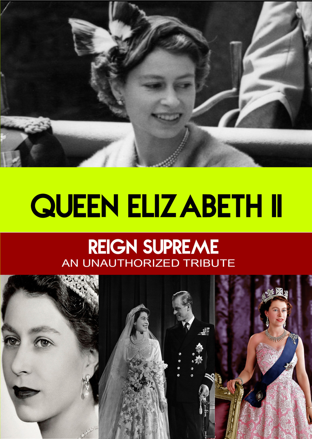 L7804 - Queen Elizabeth II Reign Supreme - An Unauthorized Story
