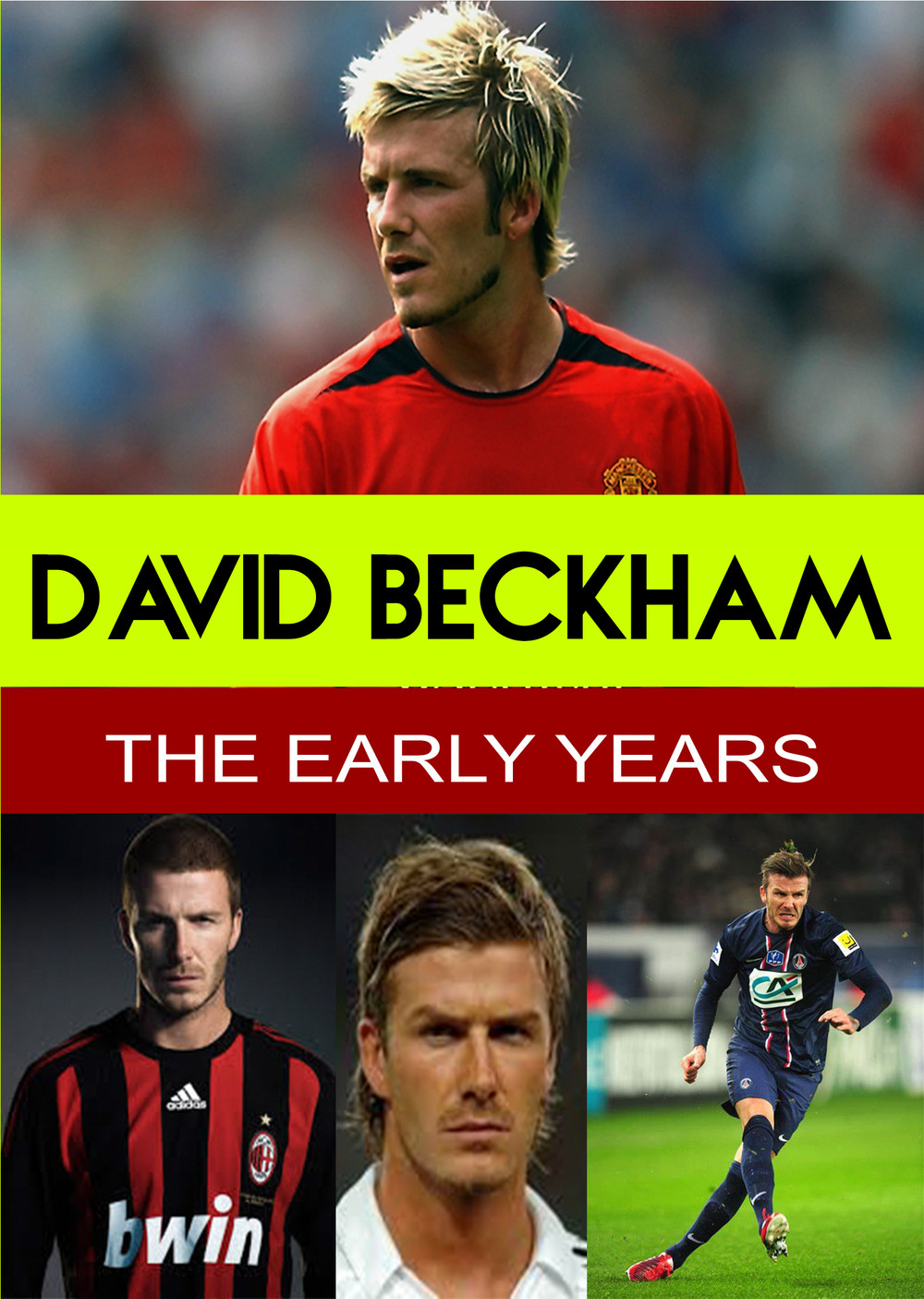 L7813 - David Beckham - The Early Years
