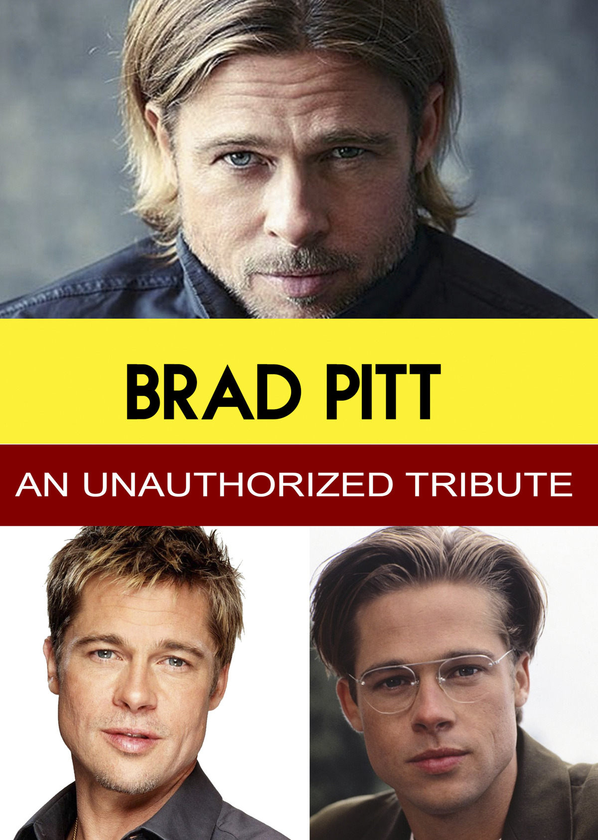 L7829 - Brad Pitt - An Unauthorized Tribute