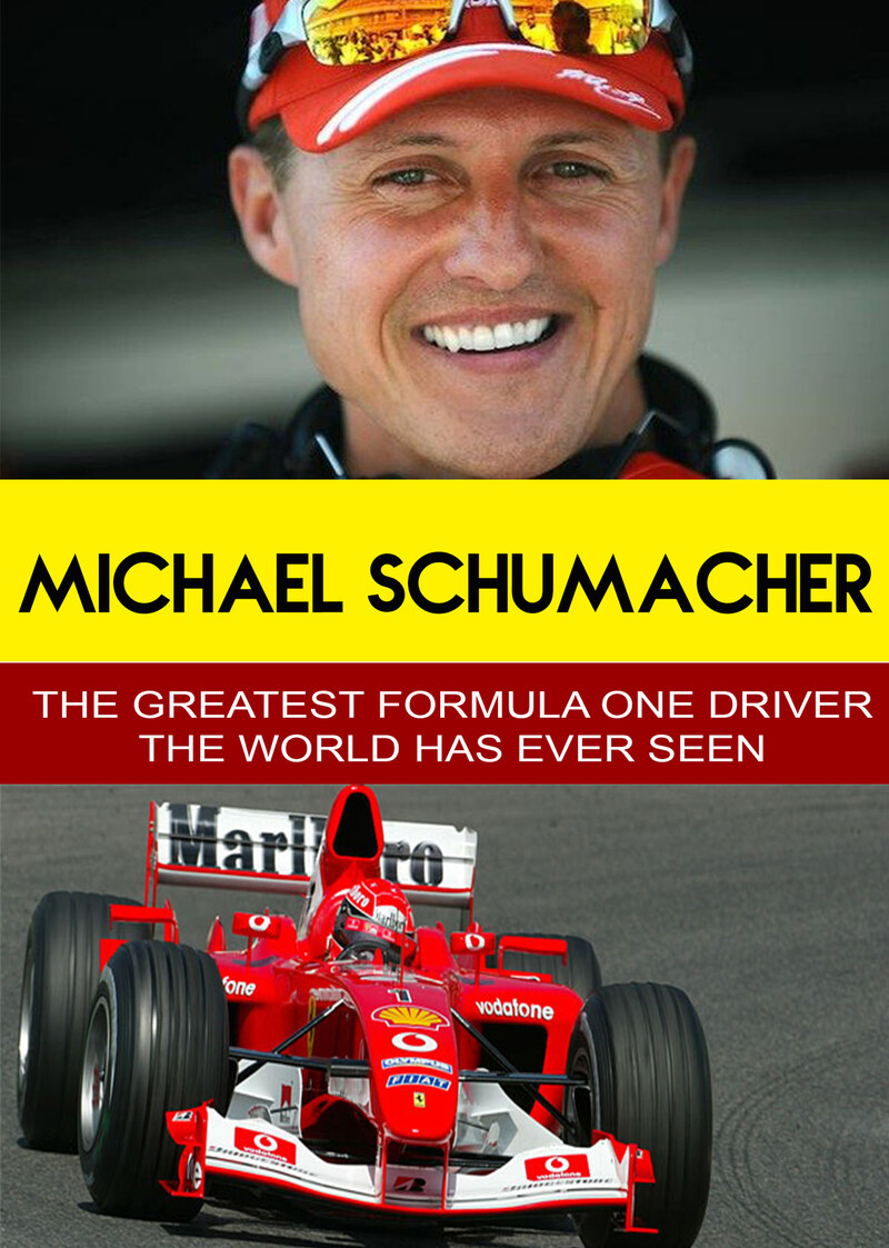 L7864 - Michael Schumacher - The Greatest ForumlaOne Driver The World Has Ever Seen