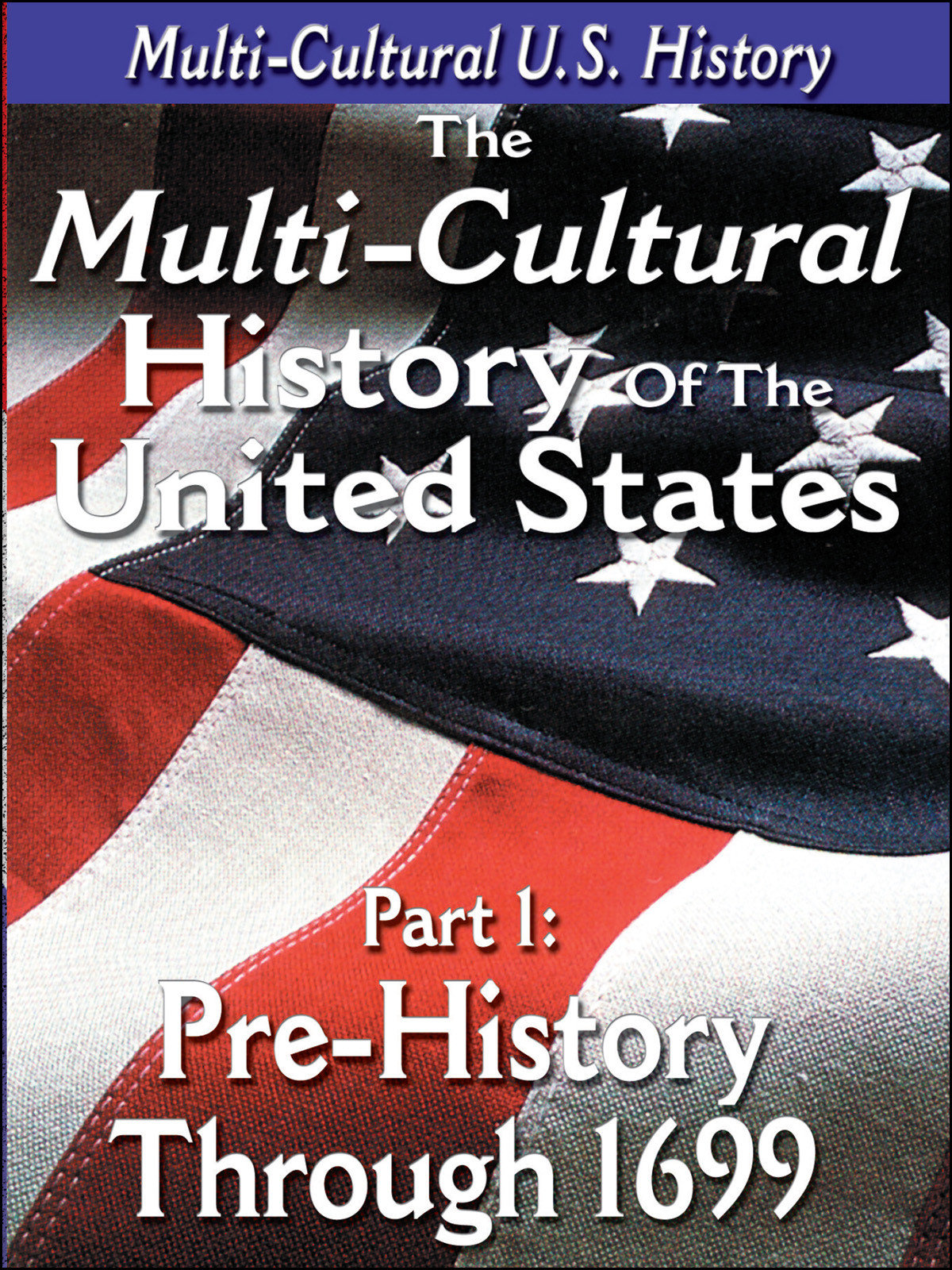 L917 - The History of the United States Pre-History through 1699