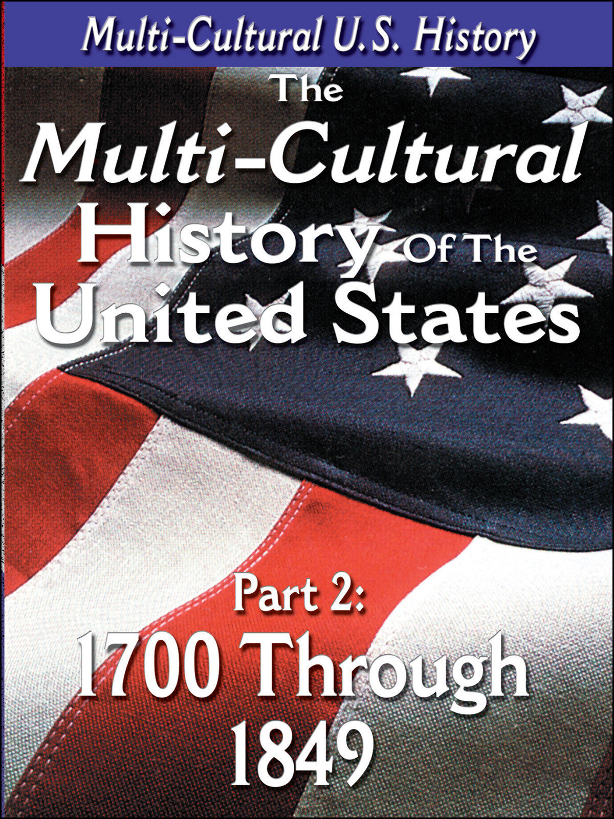 L918 - The History of the United States 1700 through 1849