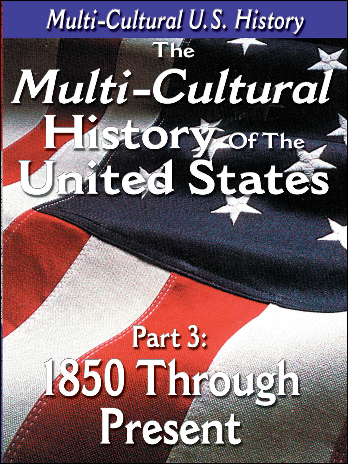 L919 - The History of the United States 1850 through Present Day