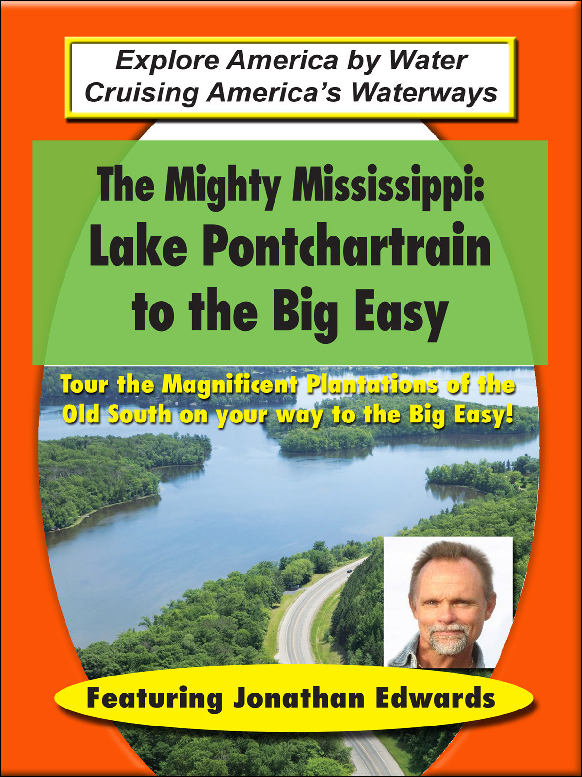 T8899 - The Mighty Mississippi LakePontchartrainto the Big Easy