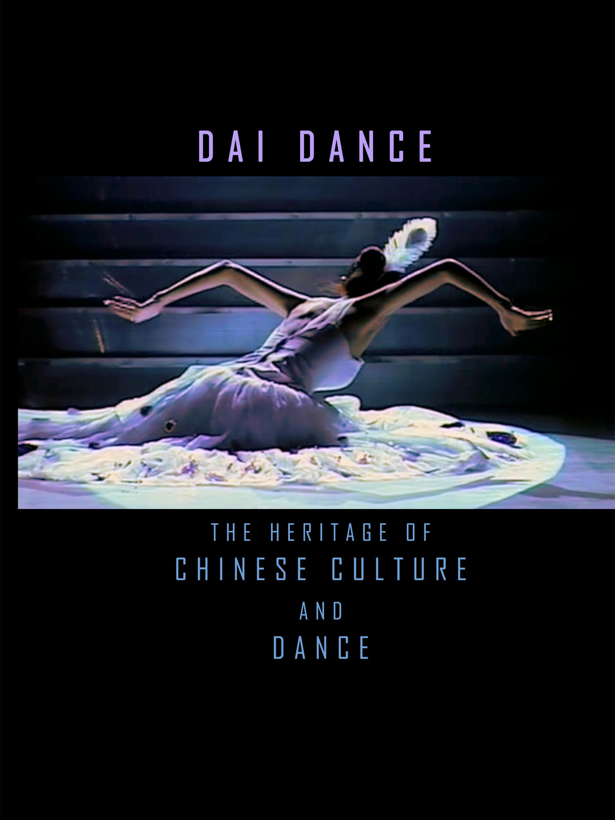 T8923 - The Heritage of Chinese Culture and Dance Ethnic Dance-Dai