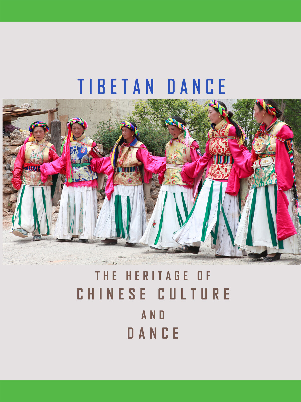 T8925 - The Heritage of Chinese Culture and Dance Ethnic Dance-Tibetan