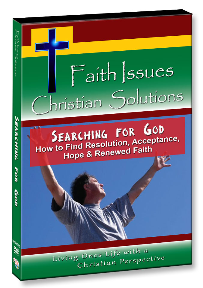 CH10047 - Searching for God How to find Resolution, Acceptance, Hope & Renewed Faith