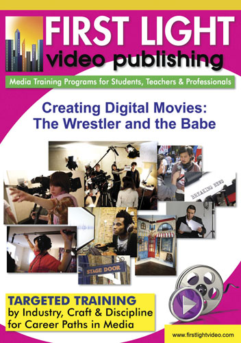 F1102 - Creating Digital Movies The Wrestler & The Babe