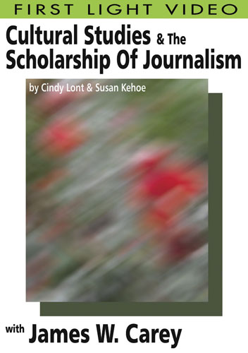 F2629 - Cultural Studies & The Scholarship Of Journalism James W. Carey