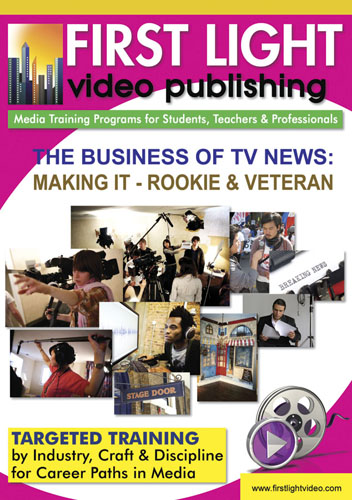 F2657 - The Business Of TV News An Inside Look - Making It The Rookie & the Veteran