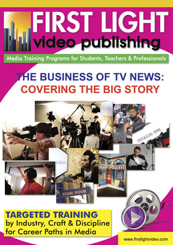 F2658 - The Business Of TV News An Inside Look - Covering The Big Story
