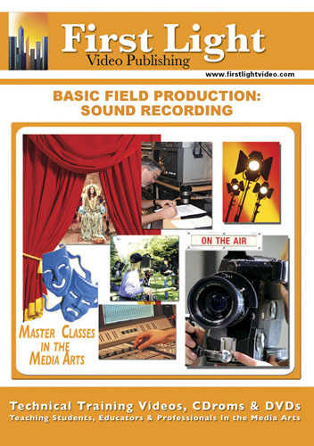 F777 - Basic Field Production Sound Recording
