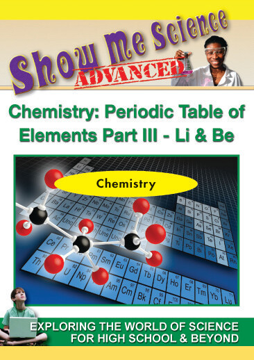 K4660 - Chemistry Periodic Table of Elements Part III - Li & Be