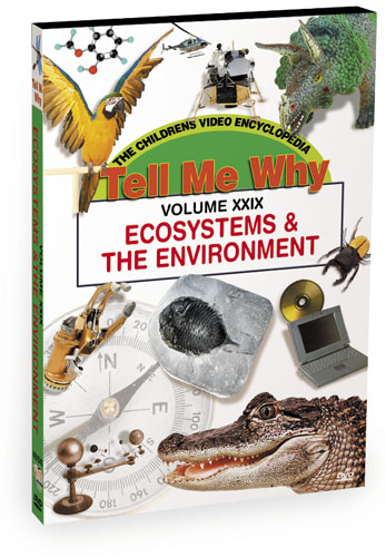 K651 - Tell Me Why Ecosystems & The Environment