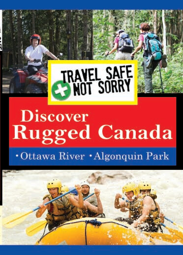 T8932 - Travel Safe, Not Sorry  Discover Rugged Canada